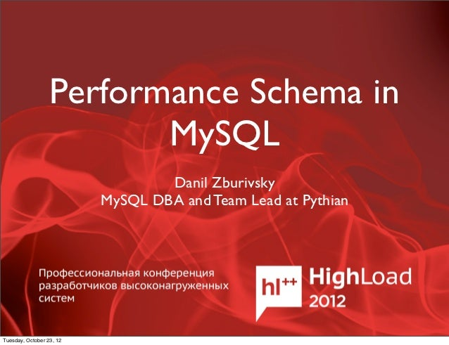 Performance Schema in                         MySQL                                  Danil Zburivsky                      ...