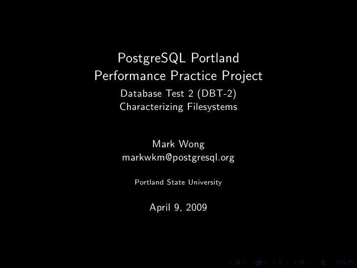 PostgreSQL Portland Performance Practice Project - Database Test 2 Filesystem Characterization