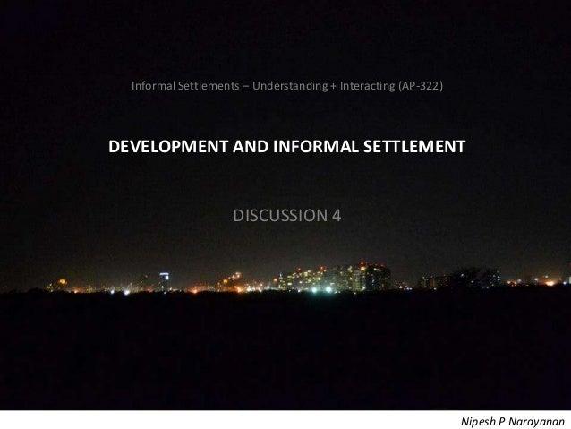 Informal Settlements – Understanding + Interacting (AP-322) – DevelopmentInformal Settlements – Understanding + Interactin...