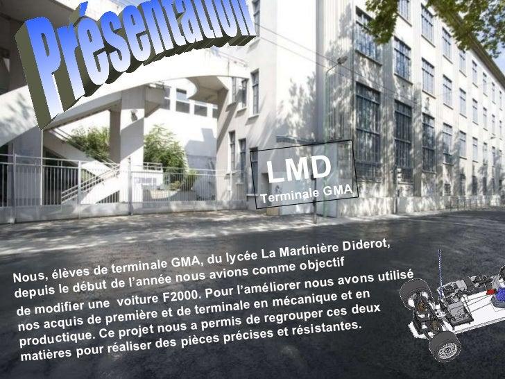 Nous, élèves de terminale GMA, du lycée La Martinière Diderot, depuis le début de l'année nous avions comme objectif de mo...