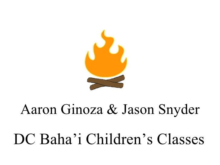 Aaron Ginoza & Jason Snyder DC Baha'i Children's Classes