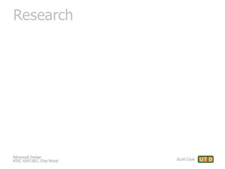 ResearchAdvanced DesignATEC 4347.001, Chip Wood   Scott Cook