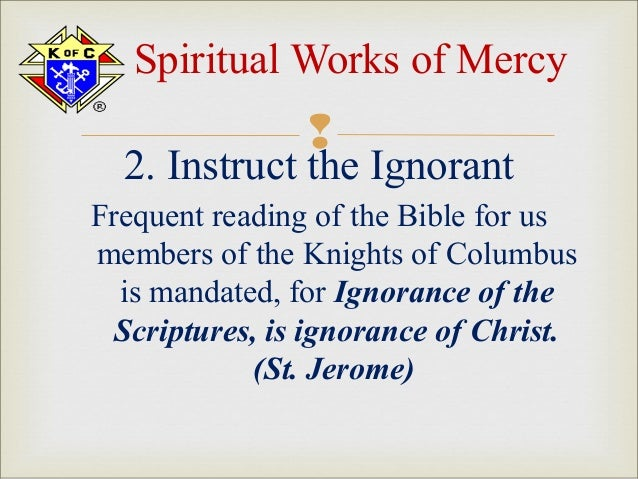 Seven Corporal And Spiritual Works of Mercy 7 Spiritual Works of Mercy