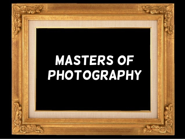 Masters ofPhotography