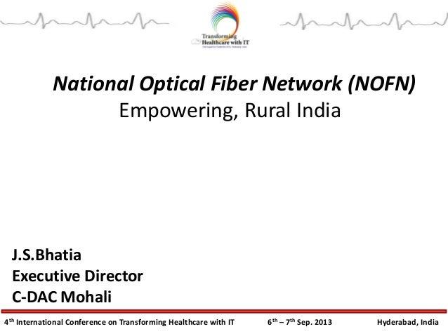 National Optical Fiber Network (NOFN) Empowering Rural India