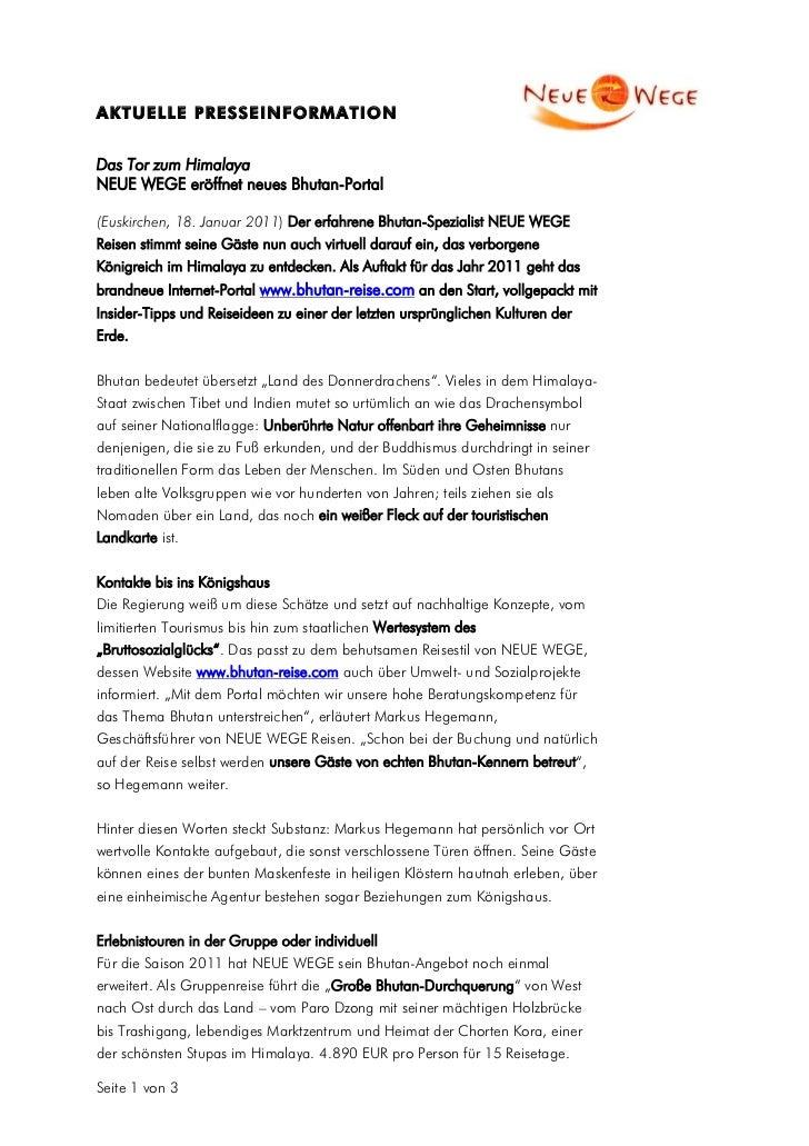 A K T U E L LE P R E S S E I N F O R M A T I O NDas Tor zum HimalayaNEUE WEGE eröffnet neues Bhutan-Portal(Euskirchen, 18....
