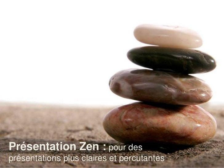 Présentation Zen : pour desprésentations plus claires et percutantes