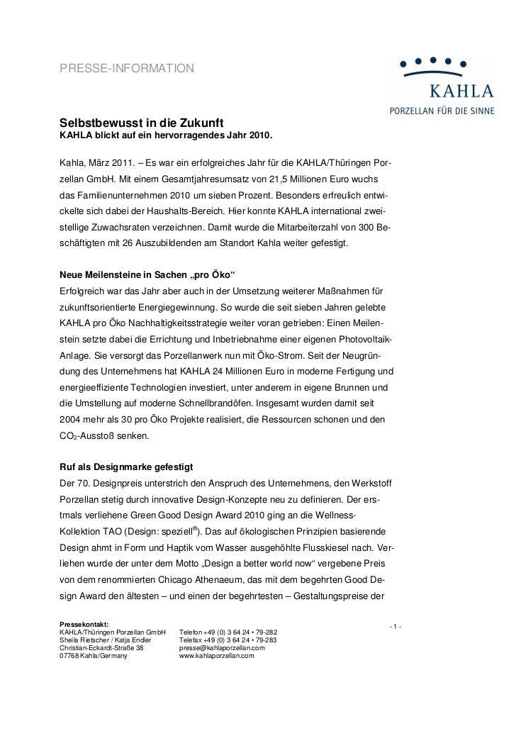 PRESSE-INFORMATIONSelbstbewusst in die ZukunftKAHLA blickt auf ein hervorragendes Jahr 2010.Kahla, März 2011. – Es war ein...