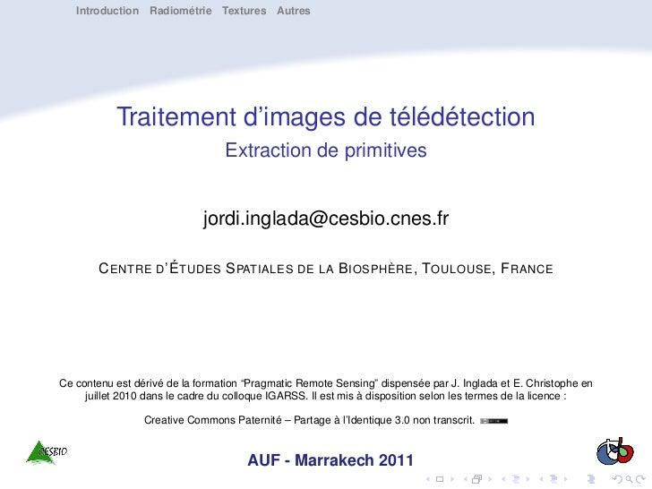 Introduction Radiométrie Textures Autres           Traitement d'images de télédétection                                 Ex...