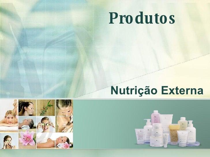Nutrição Externa Produtos