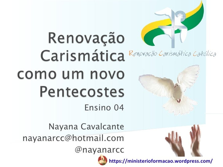 Ensino 04     Nayana Cavalcantenayanarcc@hotmail.com           @nayanarcc                  https://ministerioformacao.word...