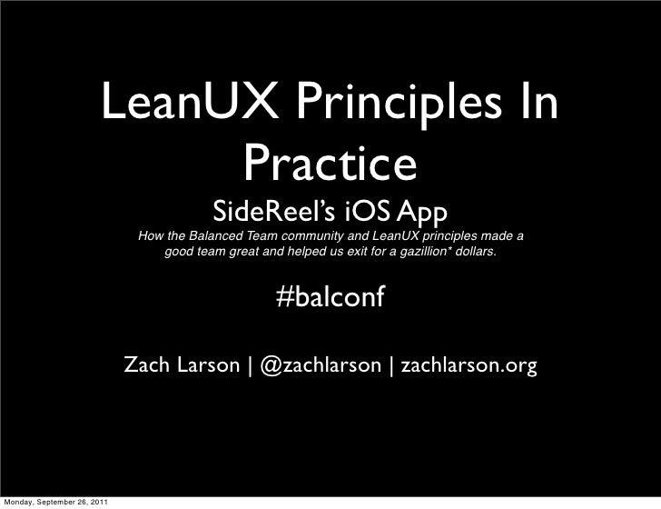 LeanUX Principles In                             Practice                                          SideReel's iOS App     ...