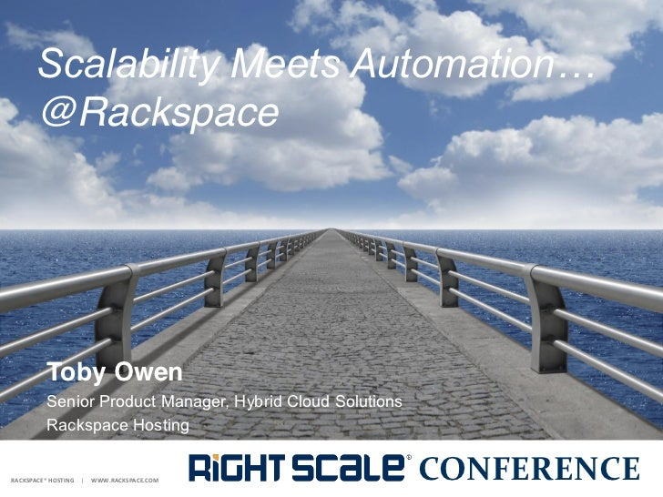 Scalability Meets Automation...at Rackspace