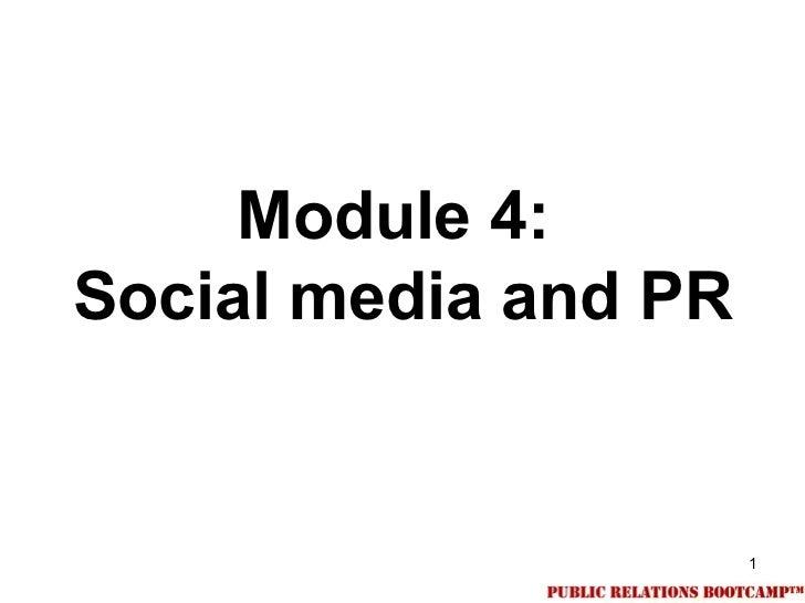 Module 4:Social media and PR                      1