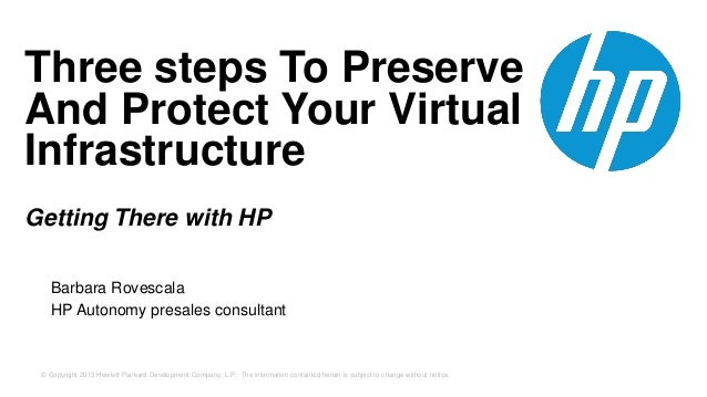 HP Autonomy - Three Ways to Preserve and Protect your Virtual Infrastructure