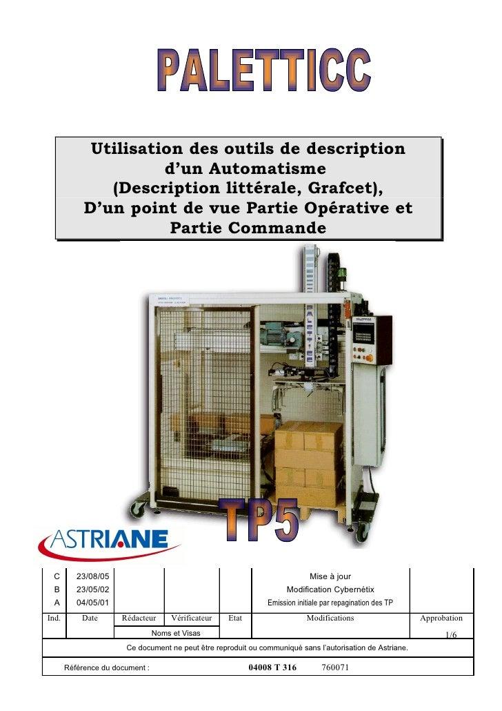 Utilisation des outils de description                       d'un Automatisme                (Description littérale, Grafce...