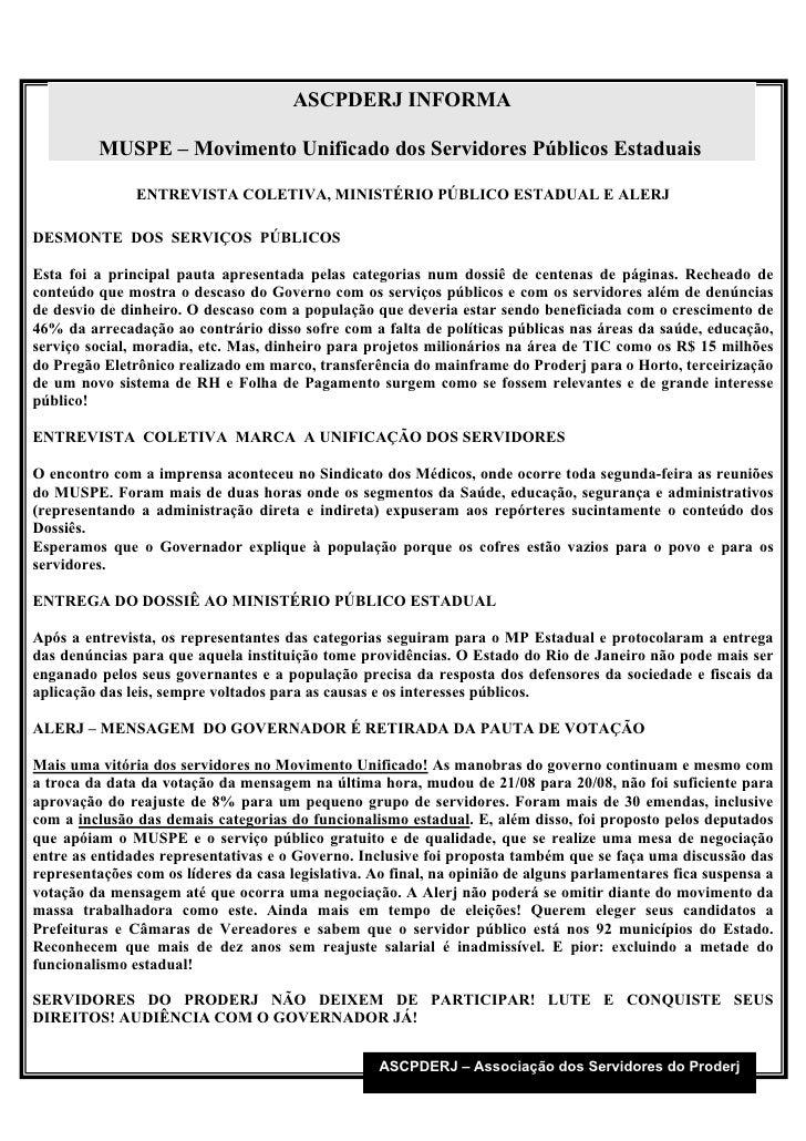 ASCPDERJ INFORMA           MUSPE – Movimento Unificado dos Servidores Públicos Estaduais                 ENTREVISTA COLETI...