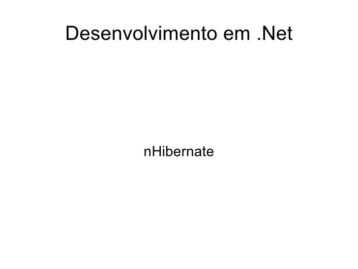 Desenvolvimento em .Net - nHibernate
