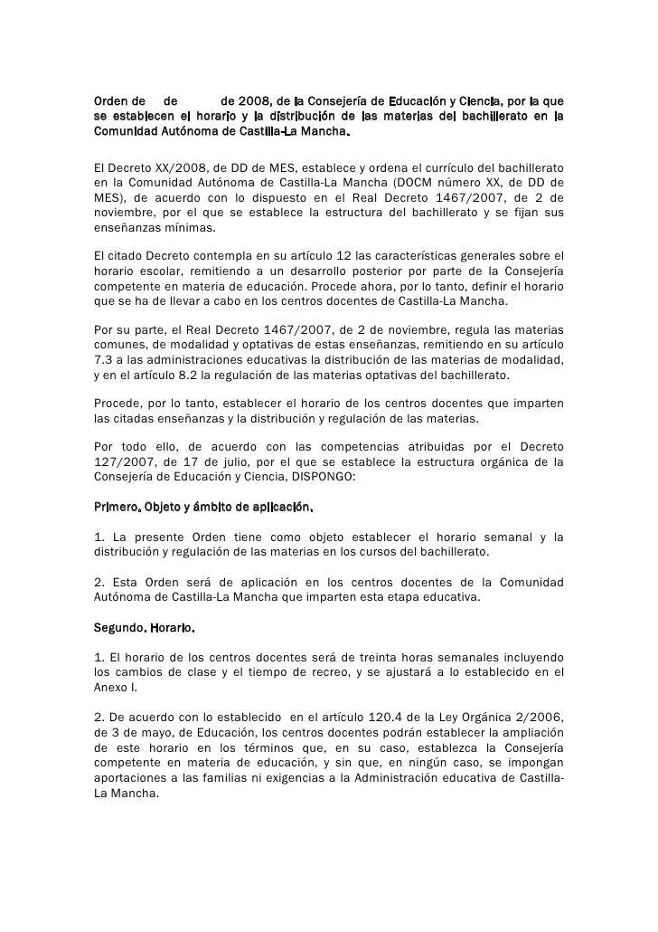 Orden de de          de 2008, de la Consejería de Educación y Ciencia, por la que se establecen el horario y la distribuci...