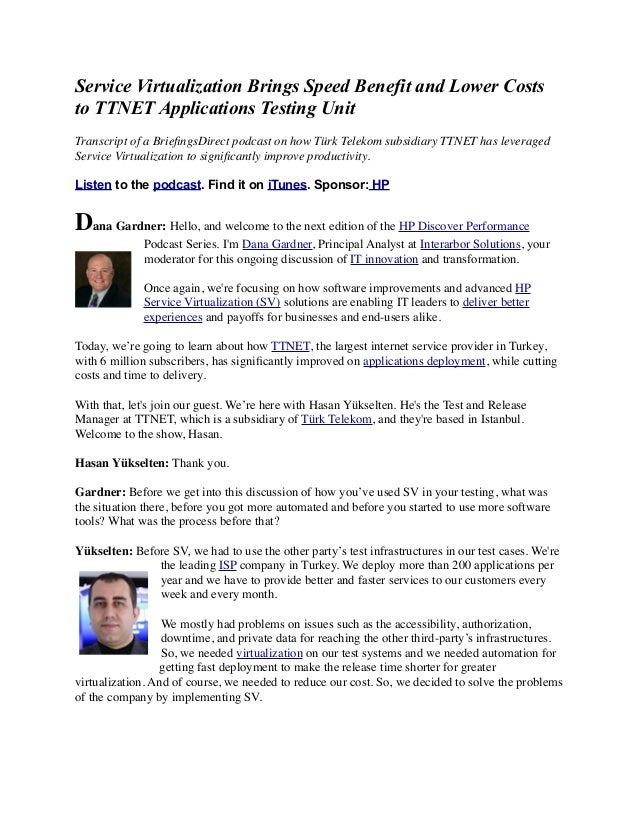 Service Virtualization Brings Speed Benefit and Lower Costs to TTNET Applications Testing Unit