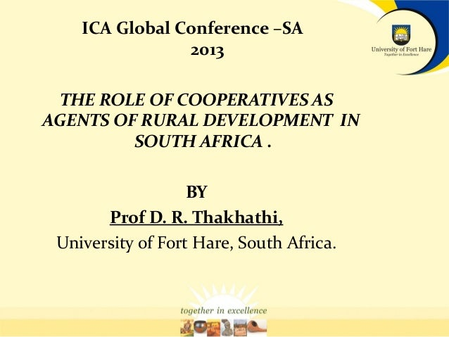 Prof D. R. Thakhathi: The Role of Cooperatives as agents of rural development in South Africa