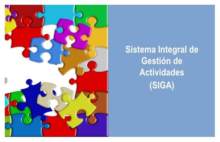 Sistema Integral de Gestión de Actividades (SIGA)