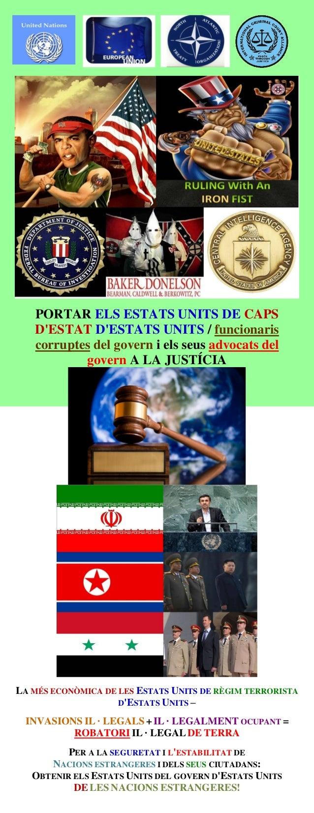 PORTAR ELS ESTATS UNITS DE CAPS D'ESTAT D'ESTATS UNITS / funcionaris corruptes del govern i els seus advocats del govern A...