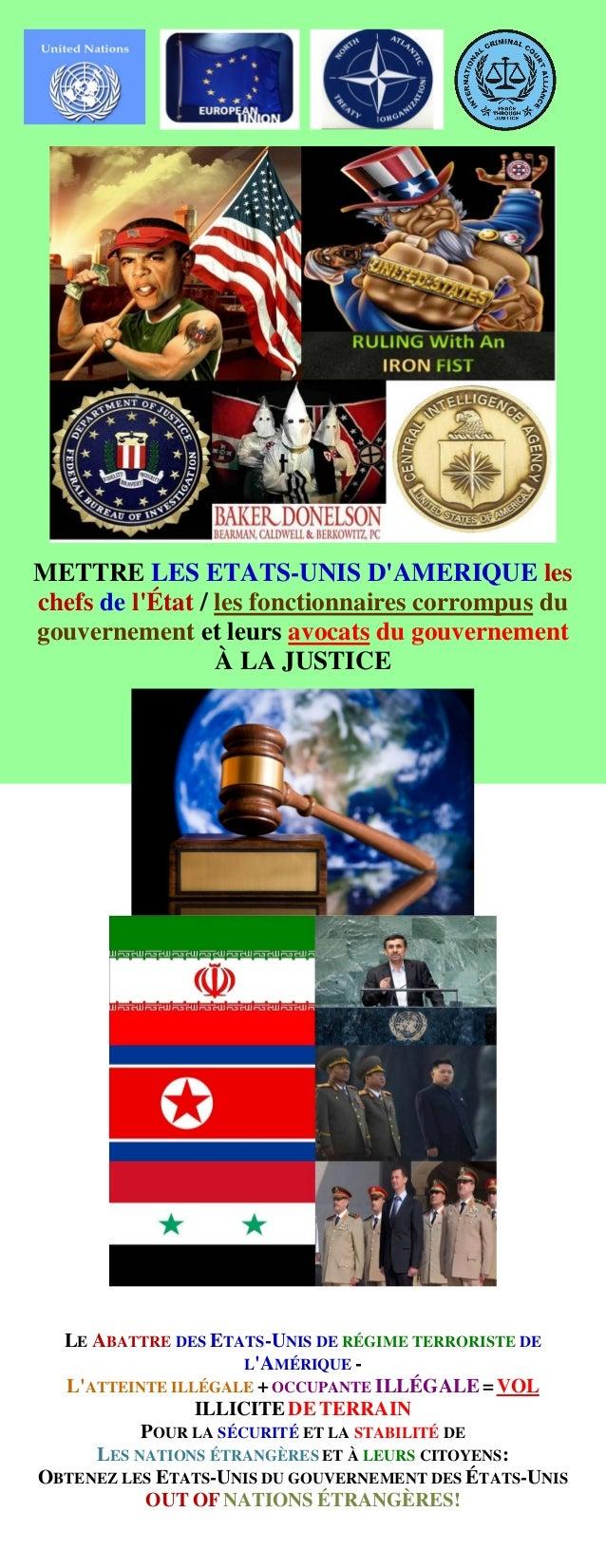 METTRE LES ETATS-UNIS D'AMERIQUE les chefs de l'État / les fonctionnaires corrompus du gouvernement et leurs avocats du go...