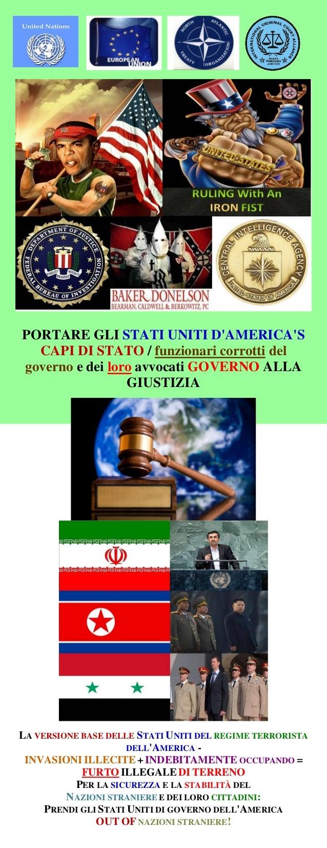 PORTARE GLI STATI UNITI D'AMERICA'S CAPI DI STATO / funzionari corrotti del governo e dei loro avvocati GOVERNO ALLA GIUST...