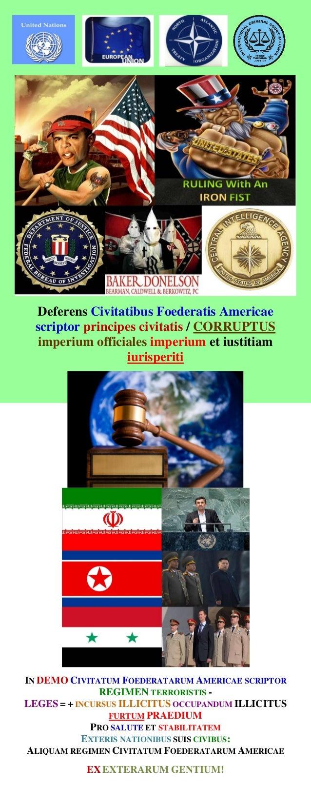Deferens Civitatibus Foederatis Americae scriptor principes civitatis / CORRUPTUS imperium officiales imperium et iustitia...