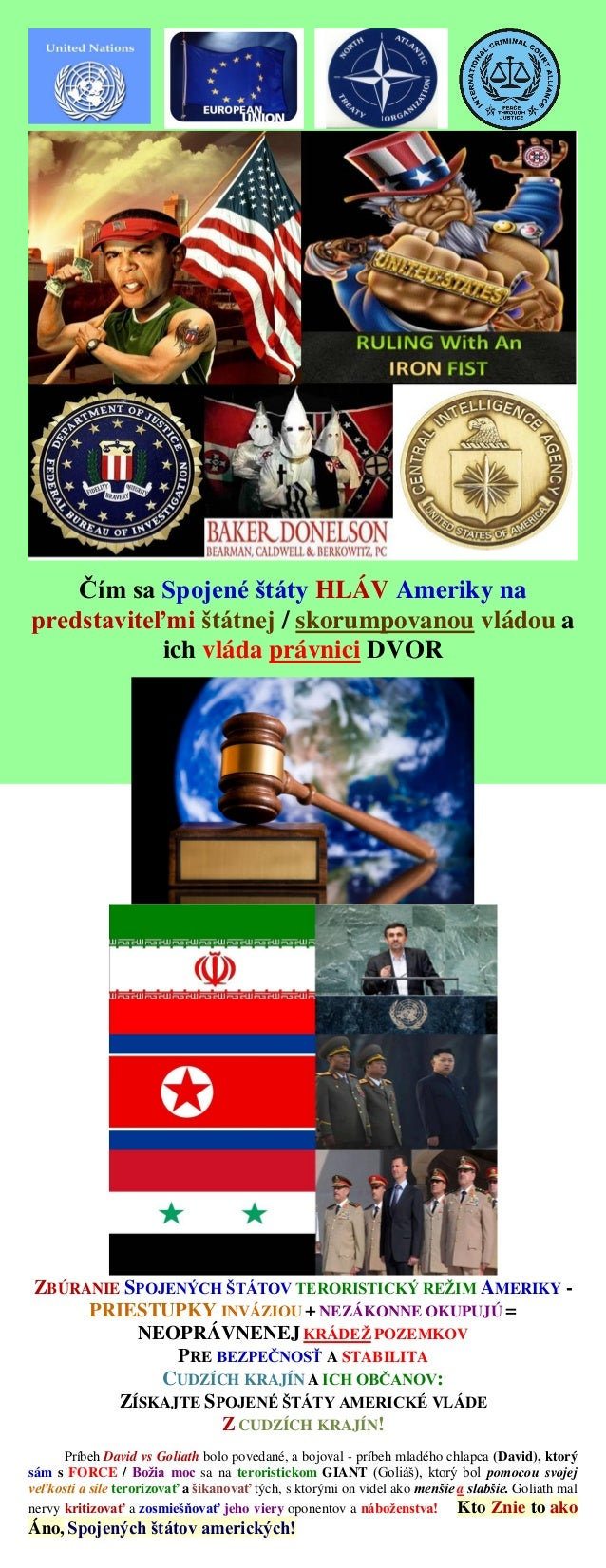 Čím sa Spojené štáty HLÁV Ameriky na predstaviteľmi štátnej / skorumpovanou vládou a ich vláda právnici DVOR ZBÚRANIE SPOJ...