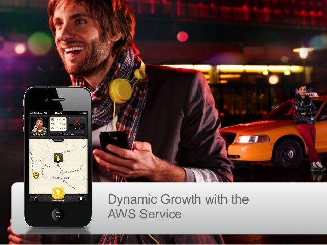 AWS Summit Berlin 2013 - myTaxi - Dynamic Growth with the Services of AWS