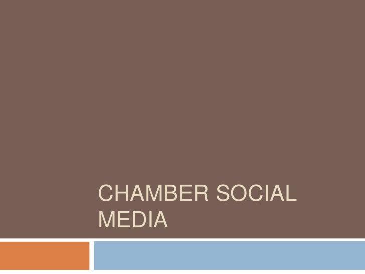 Presentation on Chamber Social Media Presence