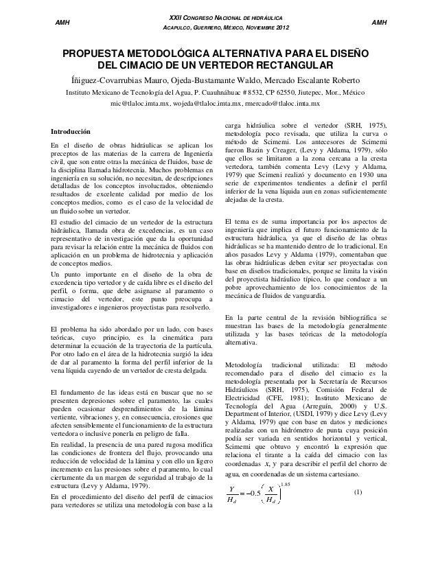 XXII CONGRESO NACIONAL DE HIDRÁULICA  AMH  AMH  ACAPULCO, GUERRERO, MÉXICO, NOVIEMBRE 2012  PROPUESTA METODOLÓGICA ALTERNA...