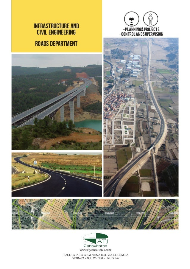 INFRASTRUCTURE AND CIVIL ENGINEERING  - PLANNING & PROJECTS - CONTROL AND SUPERVISION  ROADS DEPARTMENT  www.atjconsultore...