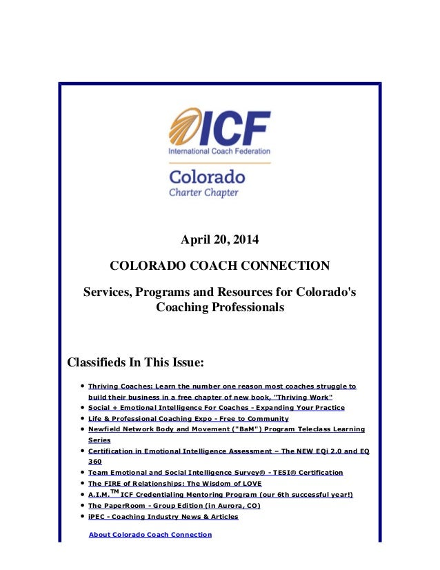 April 20, 2014 COLORADO COACH CONNECTION Services, Programs and Resources for Colorado's Coaching Professionals Classified...
