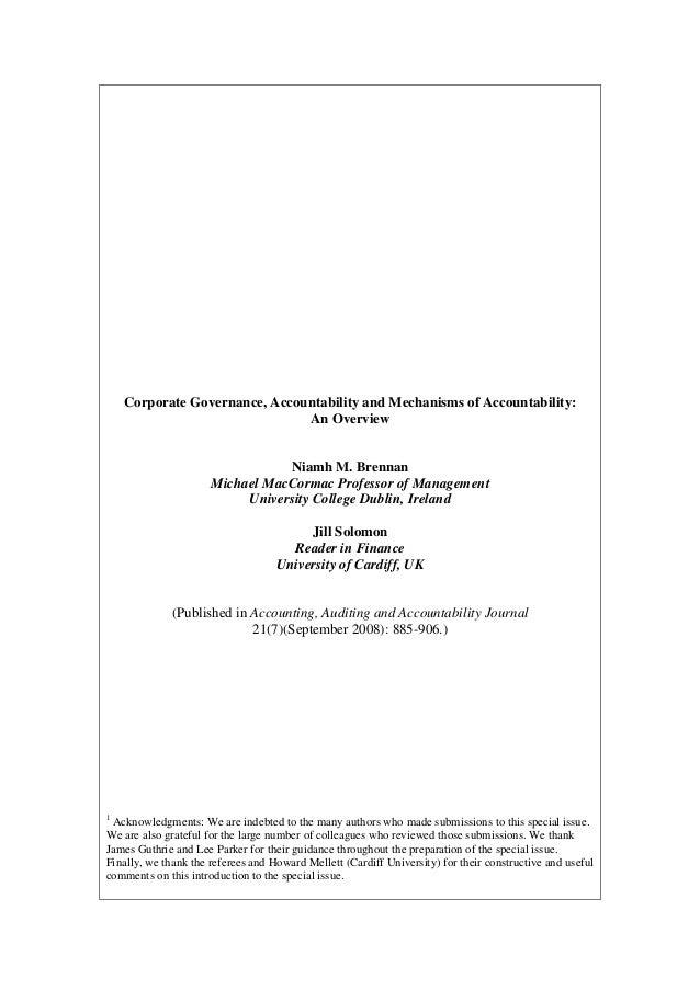 Brennan, Niamh M. and Solomon, Jill [2008] Corporate Governance, Accountability and Mechanisms of Accountability: An Overview, Accounting, Auditing and Accountability Journal 21 (7) (September): 885-906.
