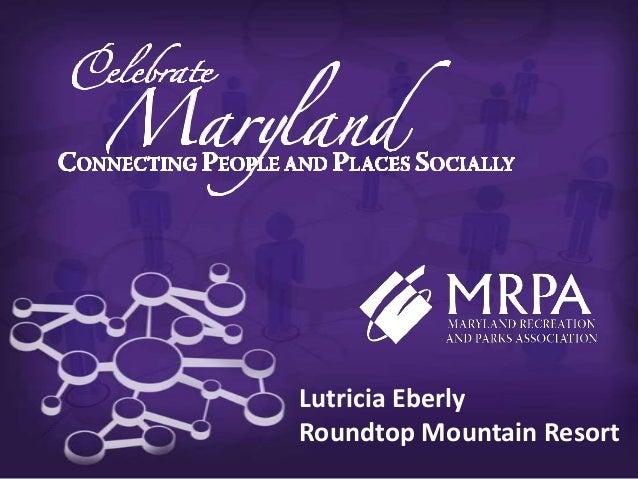 Lutricia EberlyRoundtop Mountain Resort