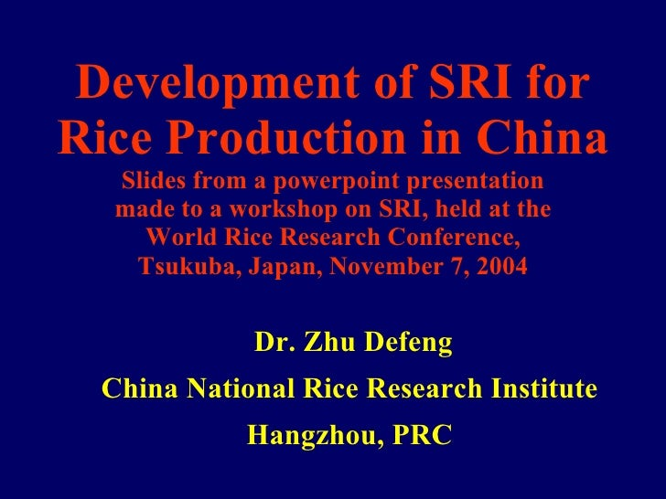 0429 Development of System of Rice Intensification for Rice Production in China
