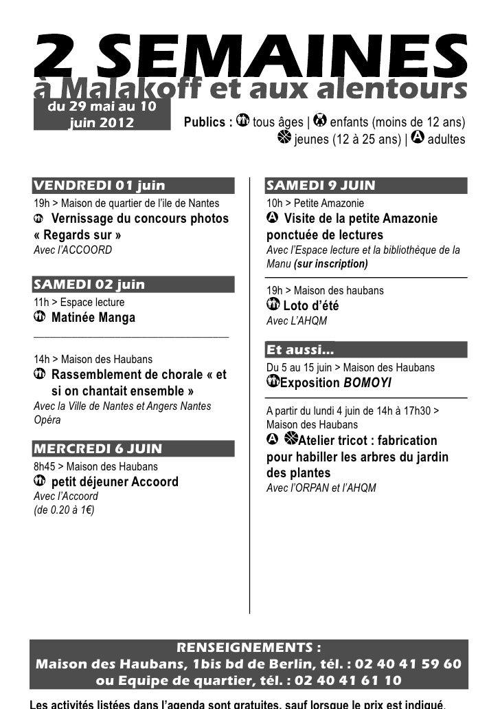 du 29 mai au 10      juin 2012                   Publics :   tous âges | enfants (moins de 12 ans)                        ...