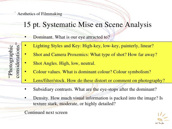 analysis of mise en scene in the film In this chapter, we discuss mise-en-scene and editing learn all about how to analyse movies in this eight-part series or, buy film analysis for beginners.