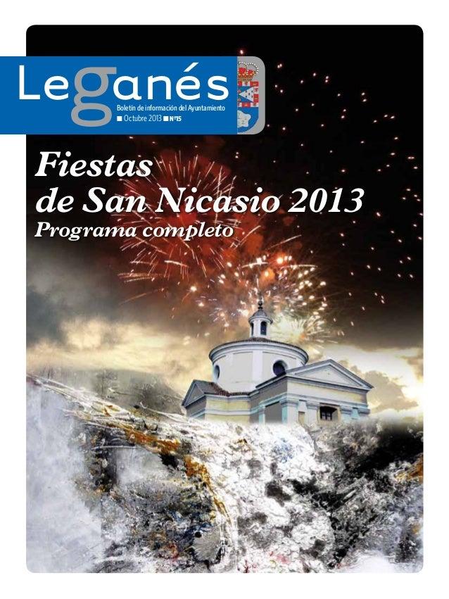 Los idus de marzo LeganésBoletín de información del Ayuntamiento ■ Octubre 2013 ■ Nº15 Fiestas de San Nicasio 2013 Program...