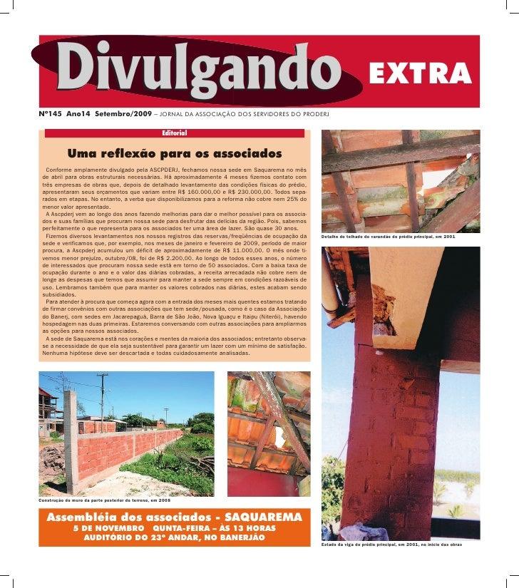 EXTRA Nº145 Ano14 Setembro/2009 – JORNAL DA ASSOCIAÇÃO DOS SERVIDORES DO PRODERJ                                          ...
