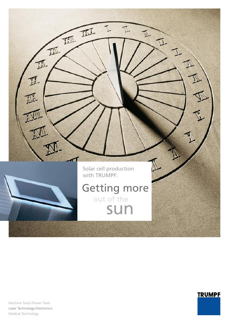 Solar cell production                                  with TRUMPF:                                   Getting more        ...