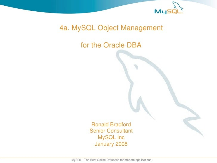 MySQL for the Oracle DBA - Object Management