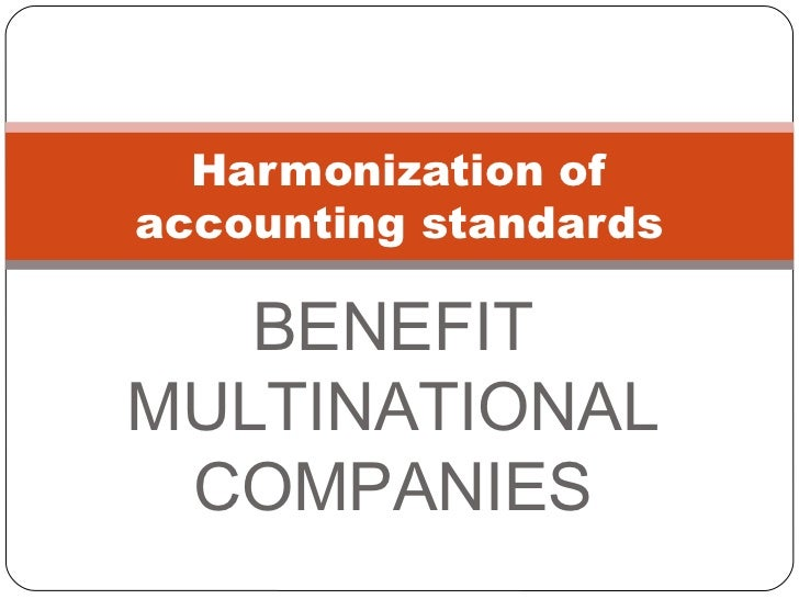 harmonisation of accounting standards essay The advantages and disadvantages of new accounting standards ifrs the advantages and disadvantages of new accounting standards harmonisation.