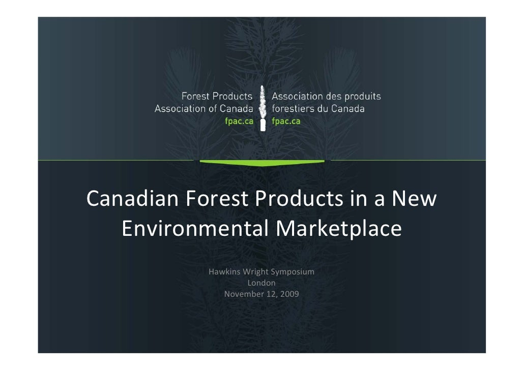 CanadianForestProductsinaNew    EnvironmentalMarketplace            HawkinsWrightSymposium                     Lo...