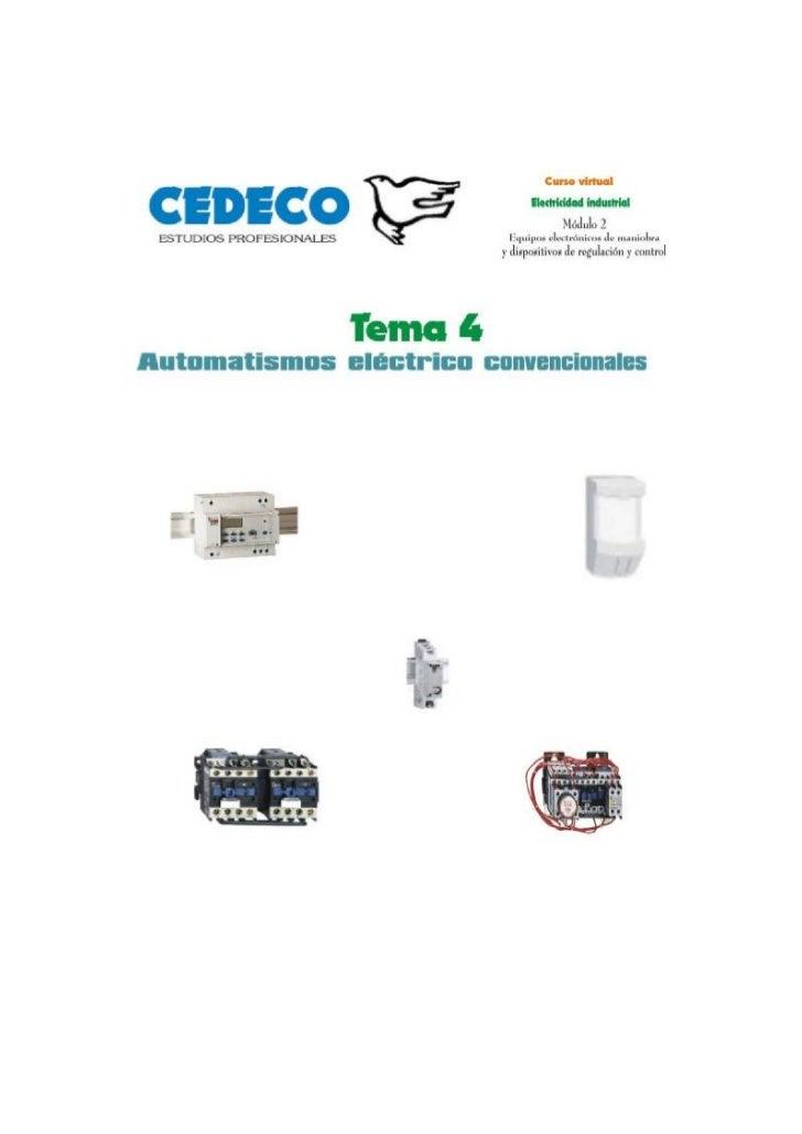 Tema 4                        Automatismos eléctricos convencionales   1. Automatismos . . . . . . . . . . . . . . . . . ....