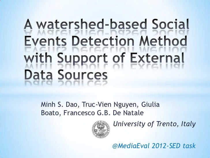 The Watershed-based Social Events Detection Method with Support from External Data Sources
