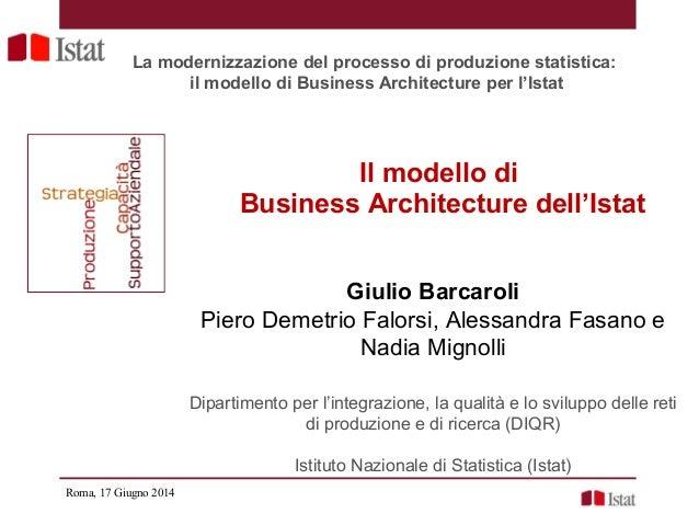 G. Barcaroli - Il modello di Business Architecture dell'Istat